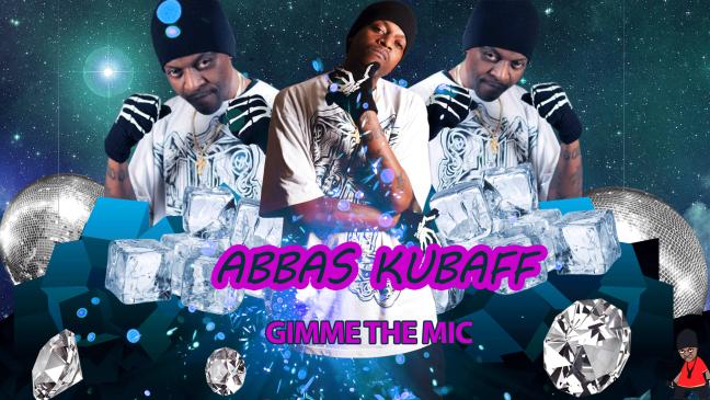 Gimme-The-mic -Abbas-Kubaff