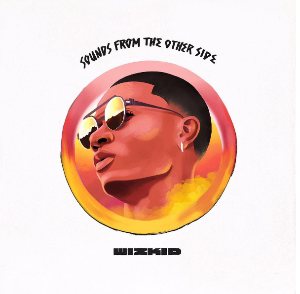 Wizkid's sounds from the other side album cover