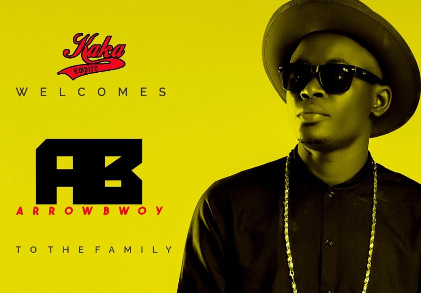 Kaka Empire signs Arrow Bwoy