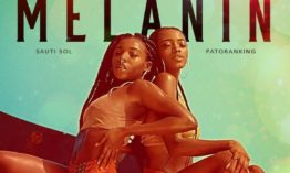 "Sauti Sol and Patoranking release video for song entitled ""Melanin"""